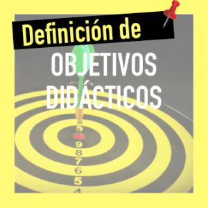 Definición de objetivos didácticos