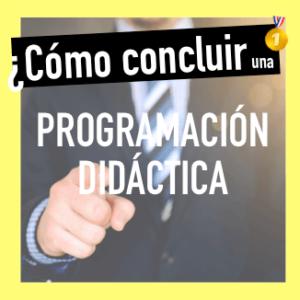 Cómo redactar la conlcusión de la programación didáctica