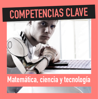 Competencia Clave Matemáticas, ciencia y tecnología