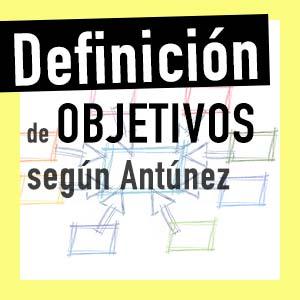 definición objetivos aprendizaje antunez