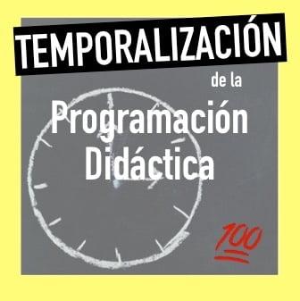 temporalización programción didáctica