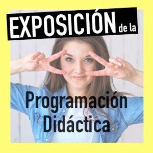 Exposición oral de la programación didáctica