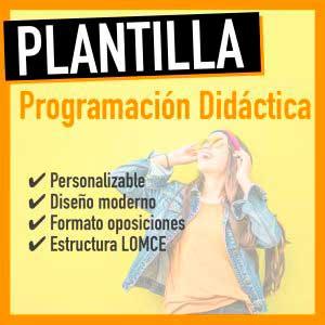 plantilla programación didáctica lomce word oposiciones