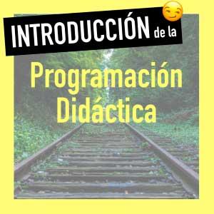 qué poner en la introducción de la programación didáctica