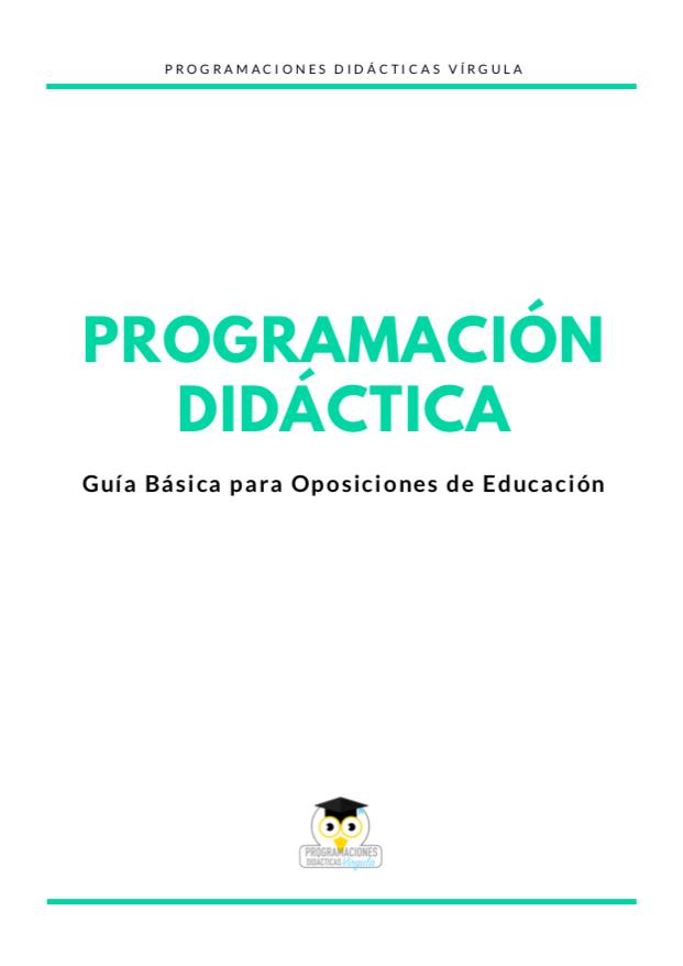 cómo hacer una programación didáctica para oposiciones secundaria