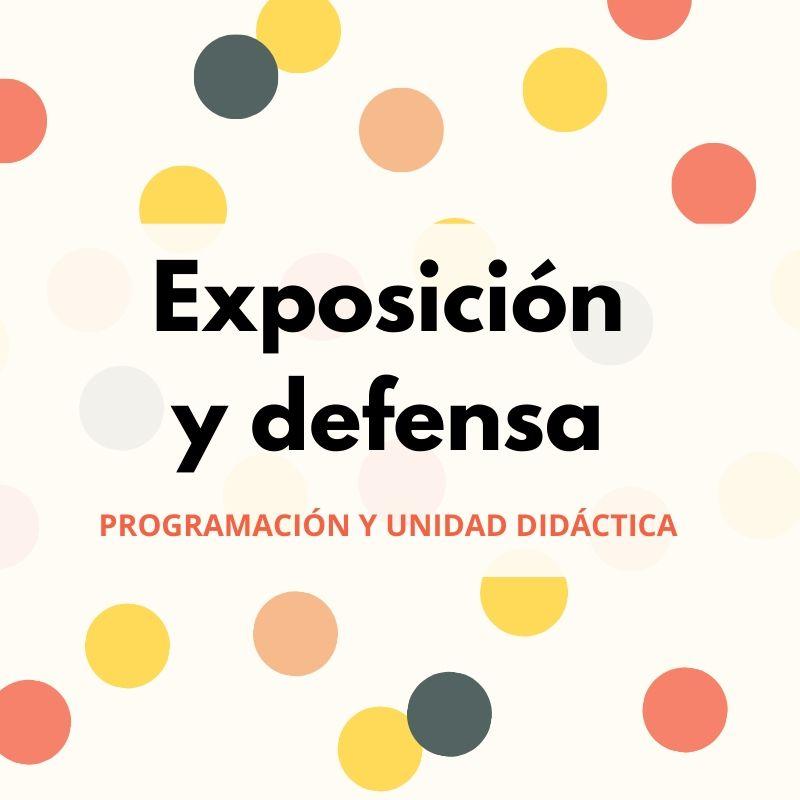 defensa programación didáctica y unidad didáctica oposiciones