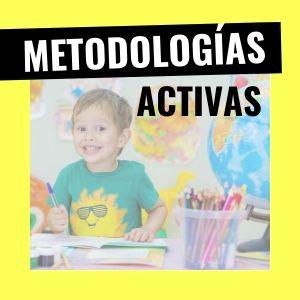 Metodologías activas. 3 cosas que debes saber para integrarlas en tu programación didáctica