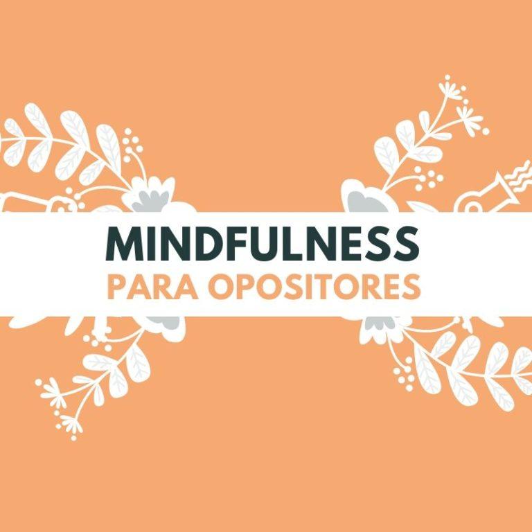 mindulness para oposiciones magisterio y secundaria