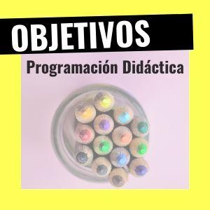 Objetivos de la programación didáctica