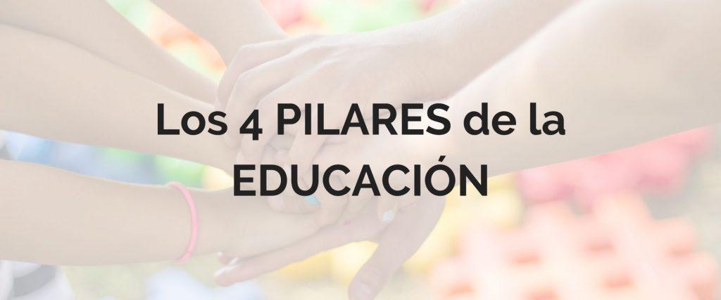 los cuatro saberes de la educación de Jacques Delors