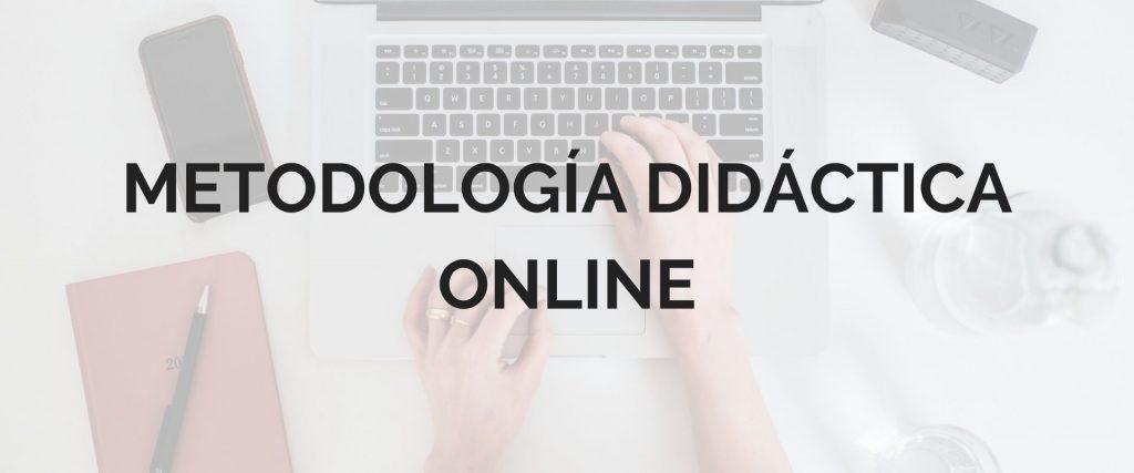 Metodología didáctia online