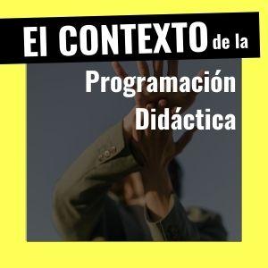 contexto de la programación didáctica