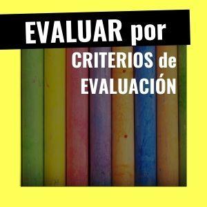 cómo evaluar por criterios en secundaria