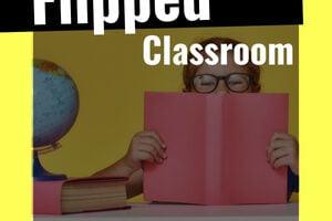 flipped classroom ejemplos y definición
